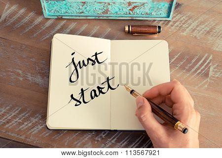 Motivational Concept With Handwritten Text Just Start