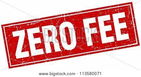 Zero Fee Red Square Grunge Stamp On White