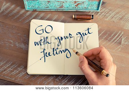 Motivational Concept With Handwritten Text Go With Your Gut Feeling