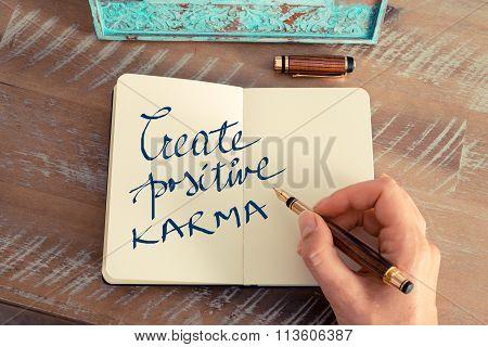 Motivational Concept With Handwritten Text Create Positive Karma