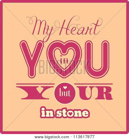 My Heart In You But Your Within Stone Quote
