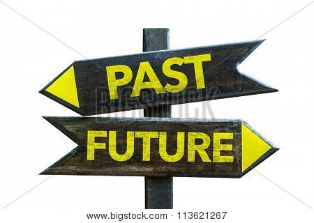 Past - Future signpost isolated on white background