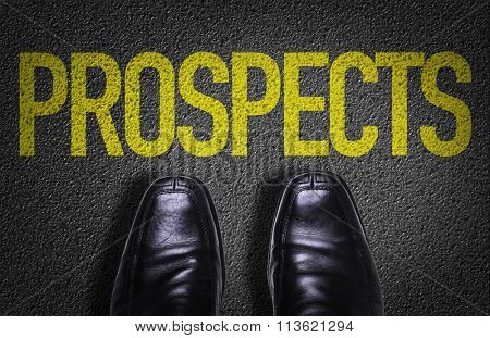 Top View of Business Shoes on the floor with the text: Prospects