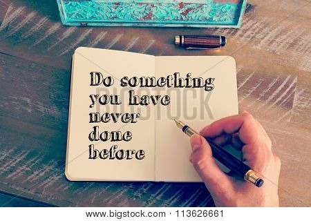 Motivational Message Do Something You Have Never Done Before