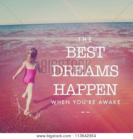Inspirational Typographic Quote - The best Dreams happen when you're awake