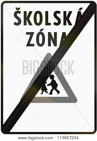 Road Sign Used In Slovakia - End Of School Zone. Skolska Zona Means School Zone