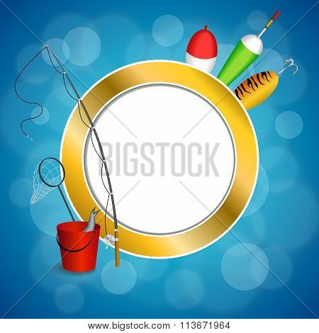 Background abstract blue white fishing rod red bucket fish net float spoon yellow green frame circle