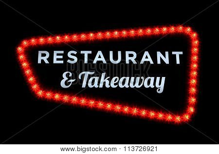 Restaurant and take away neon sign with red bulbs on black background