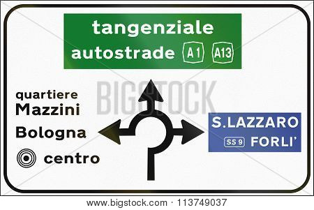 Road Sign Used In Italy - Roundabout With Directions. Quartiere Means District And Tangenziale Autos