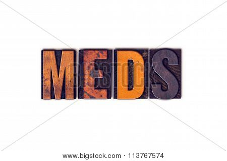 Meds Concept Isolated Letterpress Type