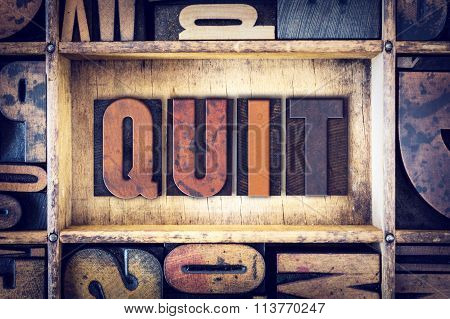 Quit Concept Letterpress Type