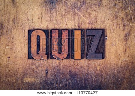 Quiz Concept Wooden Letterpress Type
