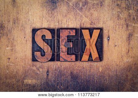 Sex Concept Wooden Letterpress Type