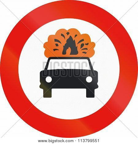 Road Sign Used In Spain - Forbidden Entry To Vehicles Carrying Explosive Or Flammable Goods