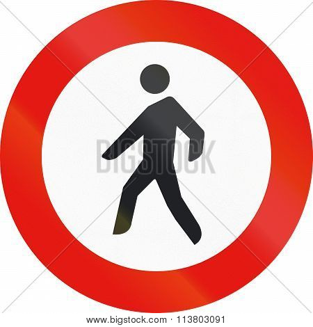 Road Sign Used In Spain - Entry Forbidden To Pedestrians