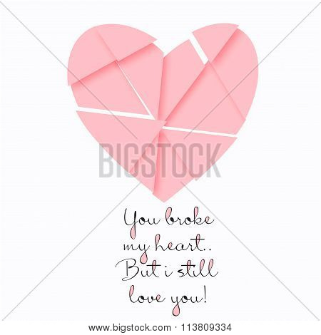 vector postcard for Valentine's day with a broken heart and a quote. Template for poster or card in
