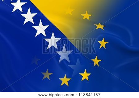 Bosnian And Herzegovinian And European Relations Concept Image - Flags Of Bosnia And Herzegovina And