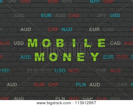 Currency concept: Mobile Money on wall background