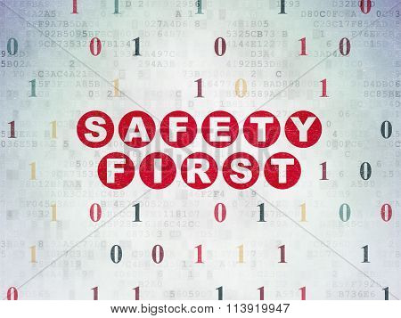 Safety concept: Safety First on Digital Paper background
