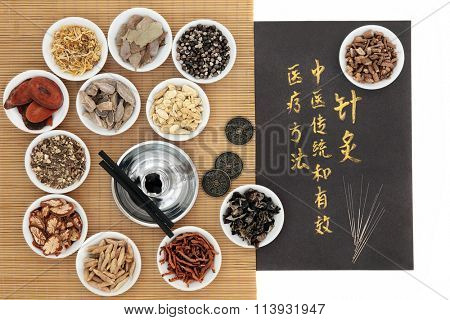 Chinese medicinal herbs, acupuncture needles, moxa sticks and i ching coins, with calligraphy. Translation describes acupuncture chinese medicine as a traditional and effective medical solution.