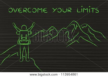 Happy Man Reaching The Top Of A Mountain, With Text Overcome Your Limits