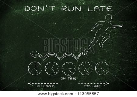 Person Running On Clocks, With Text Don't Run Late