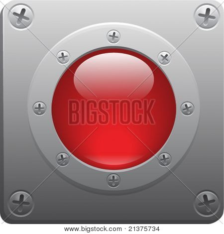 red button light or window in metal plate with screws