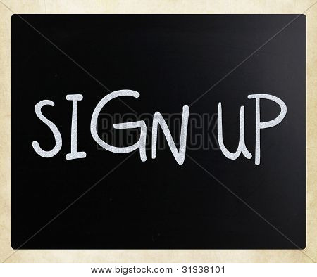 """sign Up"" Handwritten With White Chalk On A Blackboard"