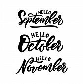 Phrases Hello September, October, November. Inspiration Quote For Calendar, Web Banner, Poster, Stic poster