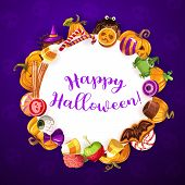 Halloween Round Banner With Holiday Sweets. Vector Trick Or Treat Party, Sweet Pumpkins And Scary Ca poster
