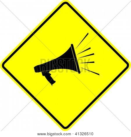 bullhorn or megaphone yellow sign