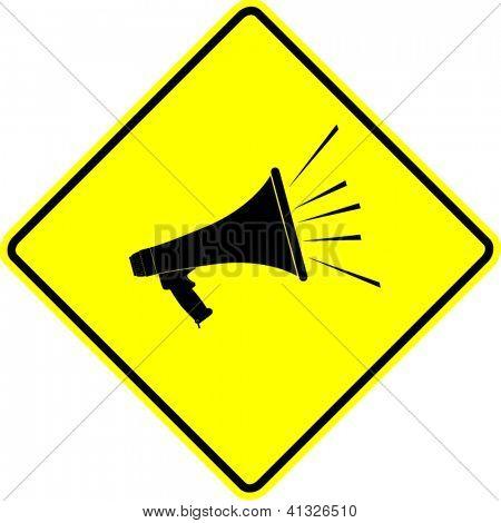 bullhorn or megaphone yellow sign
