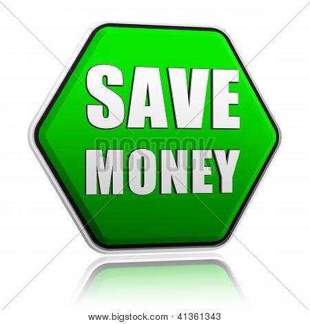 Save Money In Green Hexagon Banner