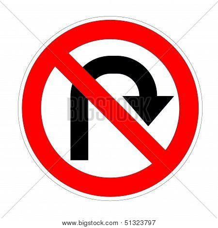 Do not u- turn on right sign