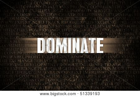 Dominate in Business as Motivation in Stone Wall