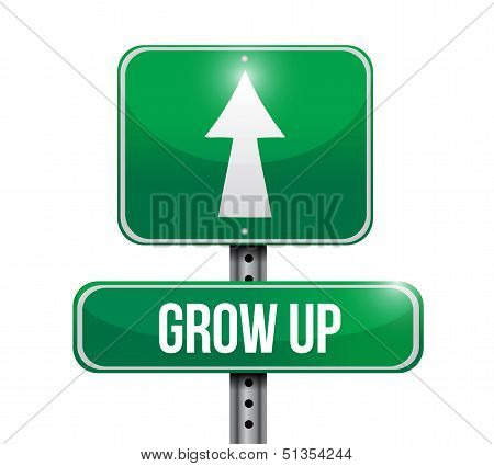 Grow Up Road Sign Illustration
