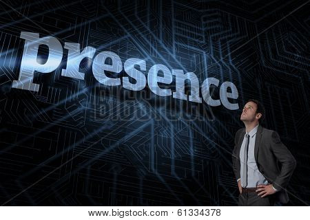 The word presence and serious businessman with hands on hips against futuristic black and blue background