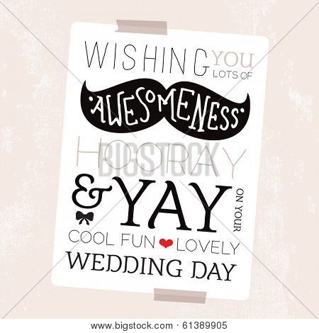 Fun mustache geek illustration happy wedding day card hipster cover typography design background template in vector
