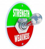 picture of toggle switch  - Strength vs Weakness words on a toggle switch - JPG