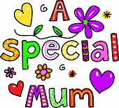picture of special occasion  - Hand drawn and coloured whimsical cartoon special occasion text that reads A SPECIAL MUM - JPG