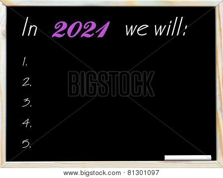 In 2021 We Will