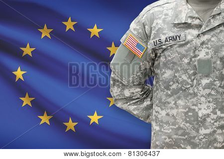 American Soldier With Flag On Background - European Union - Eu