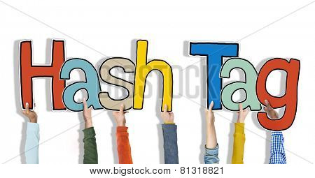 Group of Hands Holding Word Hash Tag