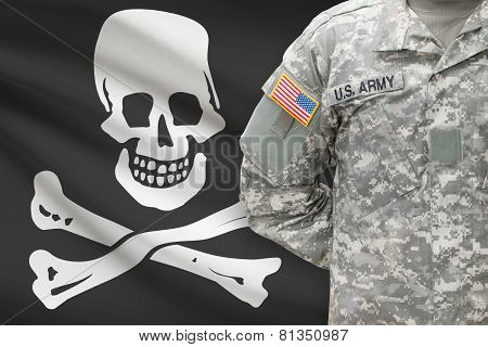 American Soldier With Flag On Background - Jolly Roger - Symbol Of Piracy