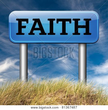 faith in god follow jesus and say your prayer believe in the holy bible