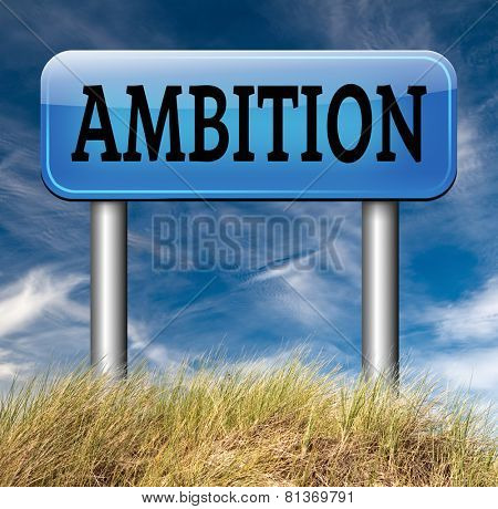 ambition set and achieve goals change future and be successful  banner or sign