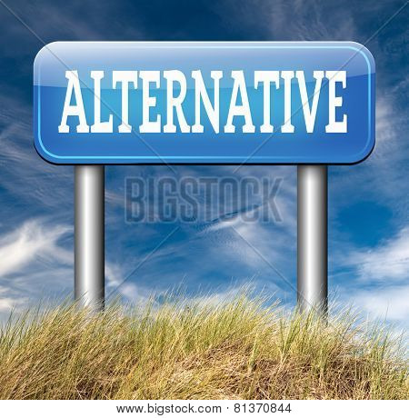 alternative choice road sign, choose different option underground music or movement