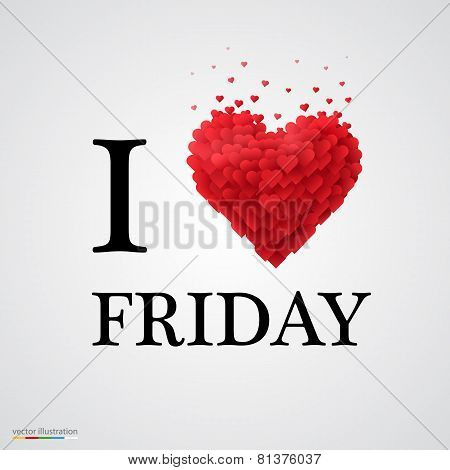 i love friday heart sign.