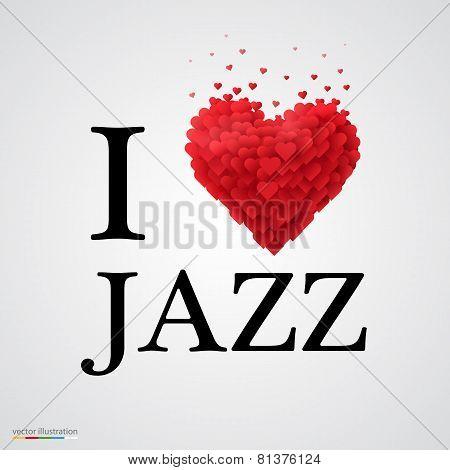 i love jazz heart sign.