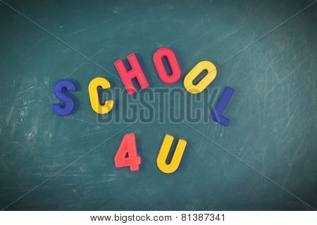 School 4 You Letters On A Blackboard
